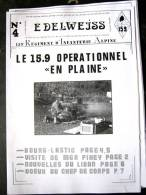 LIVRE - REVUE - JOURNAL N�4 L�EDELWEISS DU 159� RIA BRIANCON DE 1986 ETAT EXCELLENT