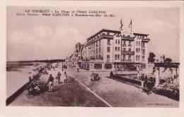 Le Touquet 70: La Plage Et L'Hôtel Carlton - Le Touquet