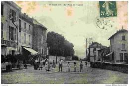 26-SAINT-VALLIER-La Place Du Tunnel-animée. - France