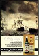 Reklame Werbeanzeige  -  AAlborg Jubiläums Akvavit  ,  So, Wie Die Seeschlacht In Der Bucht Von Koge  ,  Von 1968 - Alkohol
