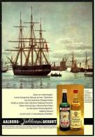 Reklame Werbeanzeige  -  AAlborg Jubiläums Akvavit  ,  Salut Vor Kopenhagen, Hoher Königlicher Besuch ,  Von 1968 - Alkohol