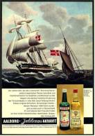 Reklame Werbeanzeige  -  AAlborg Jubiläums Akvavit  ,  Zur Selben Zeit, Als Das Linienschiff ,  Von 1968 - Alkohol