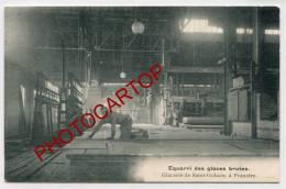 FRANIERE-GLACERIE De St GOBAIN-Equarri Des Glaces-Verre-Metier-Industrie-Animation-Periode Guerre-14-18-1 WK-BELGIQUE- - Floreffe