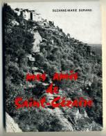 Suzanne –Marie DURAND Mes Amis De Saint-Cézaire  1980 - Provence - Alpes-du-Sud