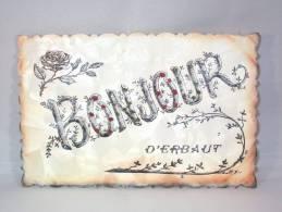 Erbaut.  Bonjour D' Erbaut. Circulée En 1907. - Jurbise