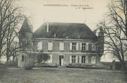 La Pacaudiere Chateau De La Salle A Mr Legendre Edit Lafay Besacier - La Pacaudiere