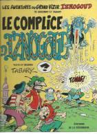 "IZNOGOUD  "" LE COMPLICE D'IZNOGOUD ""   - TABARY - E.O.   1985  SEGUINIERE - Iznogoud"