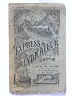Express Indicateur De La Sarthe Offet Par NOUVELLE GALERIES Le Mans - Eté 1914 Horaires Transports Train Tramway - Advertising