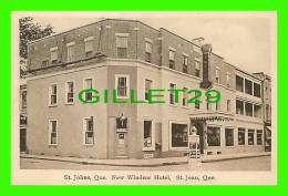 ST-JEAN, QUÉBEC - NEW WINDSOR HOTEL - FINE ART CO LTD - - Autres
