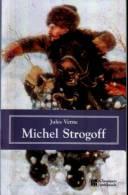 MICHEL STROGOFF - Jules Verne - Bücher, Zeitschriften, Comics