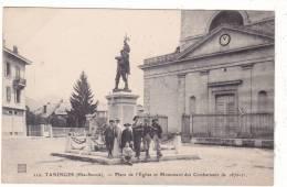 112.  TANINGES  (Hte-Savoie).  -  Place  De  L´ Eglise  Et  Monument  Des  Combattants  De  1870 - 71. - Taninges