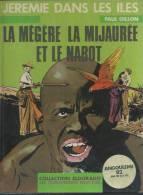 """JEREMIE  """" LA MEGERE, LA MIJAUREE ET LE NABOT """" - GILLON - E.O.  SEPTEMBRE 1980  HUMANOÏDES - Zonder Classificatie"""