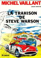 """Jean Graton - Michel Vaillant -  """" La Trahison De Steve Warson """"  - Éditions Du Lombard - ( 1983 ) . - Michel Vaillant"""