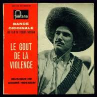 B.O.F. Le GOUT De La VIOLENCE (film De Robert Hossein) - EP Fontana 460 783 - Unclassified