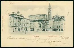 Slovenia Slovenija Istria Istra Pirano Piran Piazza Tartini 1898 - Slovenia