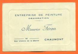 """Dpt  52  Chaumont  """"  Carte Visite Maurice Feron - Entreprise De Peinture """" - Visiting Cards"""