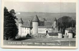 VIRIEU SUR BOURBRE  - Le Château Fort. - Virieu