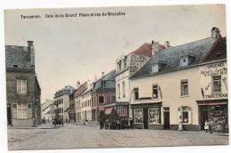 """24386  -   Tervueren  Coin De La Gd   Place Et  Rue De Bruxelles """"  Couleur  """" - Tervuren"""