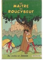 """JOHAN ET PIRLOUIT  """" LE MAITRE DE ROUCYBEUF """"  - PEYO  - E.O.  1968  DUPUIS - Johan Et Pirlouit"""