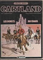 "JONATHAN CARTLAND  "" LES DOIGTS DU CHAOS ""  - HARLE / BLANC-DUMONT  - E.O.  JANVIER 1983  DARGAUD - Jonathan Cartland"