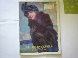 AU PRINTEMPS CATALOGUE HIVER 1921-22 - Publicités