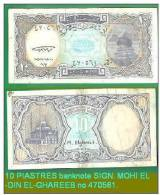 EGYPT-10 PIASTRES Banknote SIGN. MOHI EL-DIN EL-GHAREEB No 470561 - Egitto