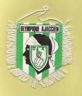 *  Fanion Sportif : Football :  OA . OLYMPIQUE AJACCIEN - Voir Les 2 Scans - - Kleding, Souvenirs & Andere