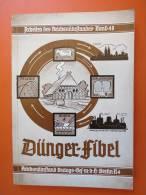 "Prof. Dr. M. Hoffmann / Dr. Hans Bütow ""Dünger-Fibel"" Reichsnährstand Um 1939 + Orig.Lesezeichen Und Anhang - Bücher, Zeitschriften, Comics"