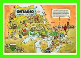 MAPS - ONTARIO, CANADA'S HEARTLAND - CARTE GÉOGRAPHIQUE - MAJESTIC POST CARD - - Cartes Géographiques
