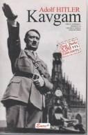 Adolf HITLER . KAVGAN  - Année 2005 Ceviren – Ö. KKnan Yalintas (langue Turc) - Boeken, Tijdschriften, Stripverhalen