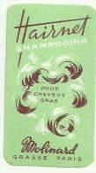 Etiquette Réf.042. Hairnet Shampooing Pour Cheveux Gras - Molinard - Grasse, Paris - Etiquettes