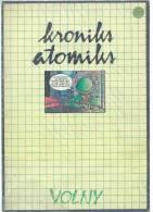 KRONIKS ATOMIKS  - VOLNY -  E.O. 1979  ARTEFACT - Non Classés