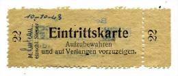 Ticket D´entrée Eintrittskarte 18 Octobre 1943 - Tickets - Vouchers