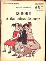 Rodolphe Bringer - Isidore A Des Peines De Cœur - Nouvelle Collection Nationale N° 15 - Éditions F. RoufF - Bücher, Zeitschriften, Comics