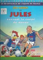 "LEO LODEN  "" ET JULES SAUVENT LA COUPE DU MONDE ""  -  CARRERE / ARLESTON - E.O.  MAI 1998  SOLEIL - Leo Loden"