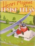 Aviation - Pou-du-ciel - Henry Mignet - Flying Fleas - Aviateur - Livres, BD, Revues