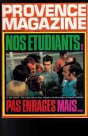 PROVENCE MAGAZINE 1968 N° 280  FOIRE DE MARSEILLE RIANS ST MARTIN LA VERDIERE VARAGES GINASSERVIS VINON - Altri