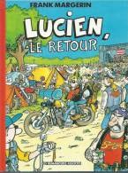 "LUCIEN  "" LE RETOUR ""  -  MARGERIN - E.O. AVRIL 1993  HUMANOÏDES - Lucien"