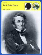 Fiche Illustree  Jacob Emile Pereire 1800 1875 Banque Chemins De Fer   Histoire De France  Economie - Histoire