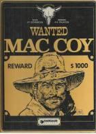 """MAC COY """" WANTED MAC COY   -  GOURMELEN / PALACIOS  - E.O. 2ème Trim. 1977  DARGAUD - Mac Coy"""
