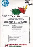 Locarno - Lugano Al Stadio Del Lido Derby Del Dom 11 Ottobre 1987; Football ; Format 31 / 22 Cm 40 P. - Programmes