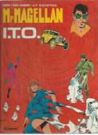 "Mr MAGELLAN  "" I.T.O. "" -  GERI / DUCHATEAU / VAN HAMME  - E.O.  MAI 1983  LOMBARD - Magellan"