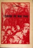 (WAVRE) « L'exode De Mai 1940 » MARET, L. (non Daté) - Culture