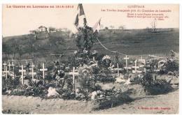 CPA : La Guerreen Lorraine - 1914-1915 - LUNEVILLE - Les Tombes Françaises Fleuries, Près Du Cimetière - Luneville