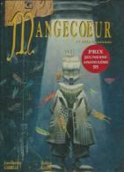 """MANGECOEUR  """" LE REVE D'ARGEMME """"  -  ANDREALE / GALLIE - E.O.  1996 VENTS D'OUEST - Mangecoeur"""