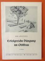 """Dr. A. Wetzel """"Erfolgreiche D�ngung im Obstbau"""" ein Ratgeber f�r die richtige D�ngung"""