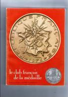 Le Club Français De La Médaille , 1975 , N° 47/48 , 200 Pages , + De 100 Photographies , 2 Scans ,  Frais Fr : 4.50€ - Francés