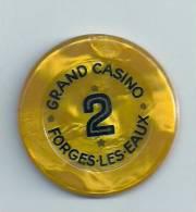 HAUTE NORMANDIE - 76 - SEINE MARITIME - FORGES LES EAUX - Jeton De Casino - Valeur 2 - France
