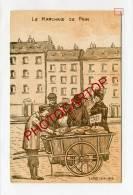 Le Marchand De Pain-DESSIN-Commerces-Metier-Humour-Periode 14-18-1WK-LIEGE-LÜTTICH-BELGIQUE-BELGIEN- - Liege