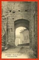 CPA 07 JOYEUSE Ardèche - Ancien Rempart - Porte Rue De Jalès ° Cliché Louis Vessaud - Photo édit. Brun  * Pittoresque - Joyeuse